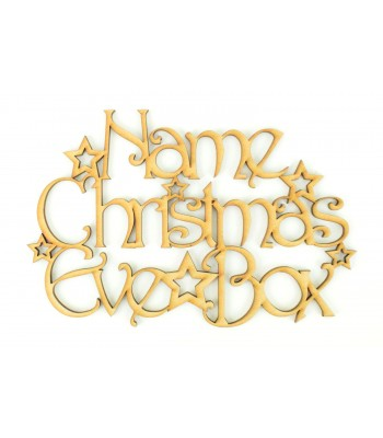 Laser cut Personalised 'Christmas Eve Box' Sign with a Decorative Font and Stars - Size Options