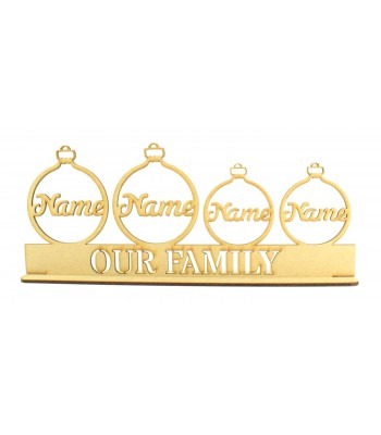 Laser Cut Personalised Bauble Family on a Stand - 3mm