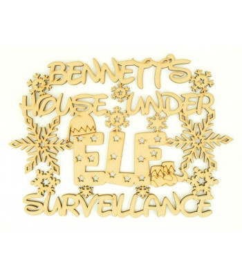 Laser cut Personalised 'House under Elf surveillance' Quote Sign