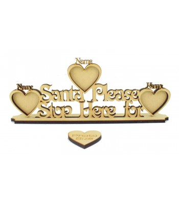 Laser Cut Personalised Christmas 'Santa Stop Here For...' with Frames On Stand - 6mm thickness