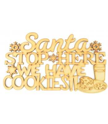 Laser cut 'Santa stop here we have cookies' Quote Sign