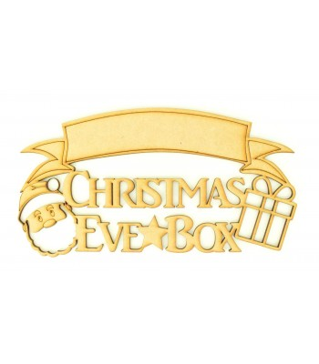 Laser cut 'Christmas Eve Box' Quote Sign with Santa and Present - Blank Banner To Add Vinyl