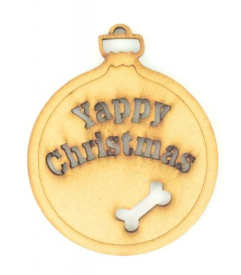Laser Cut 'Yappy Christmas' Bauble