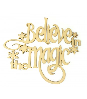 Laser cut 'Believe in the magic' Quote Sign