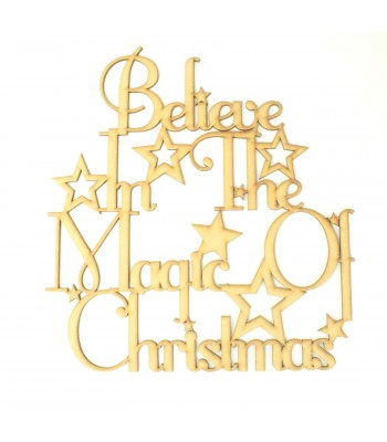 Laser cut 'Believe in the magic of Christmas' Quote Sign with stars