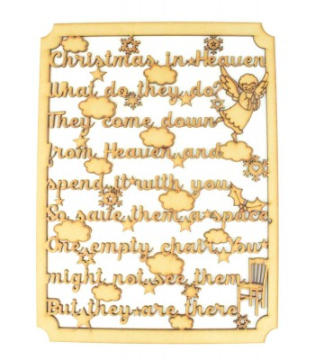 Laser Cut  'Christmas in Heaven What do they do? They come down from Heaven and spend it with you' Quote Sign