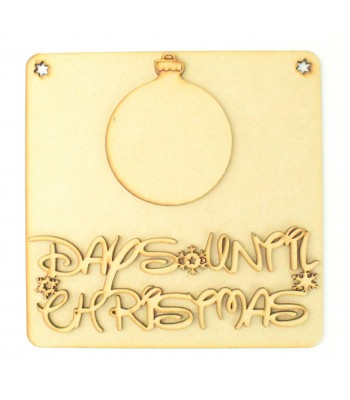Laser Cut 3D 'Days Until Christmas' Countdown Plaque - Bauble Design