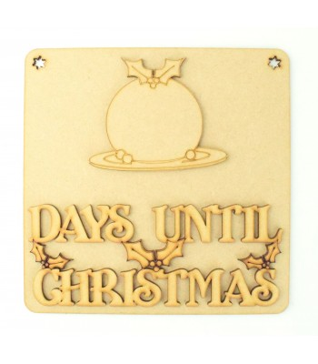 Laser Cut 3D 'Days Until Christmas' Countdown Plaque - Christmas Pudding Design