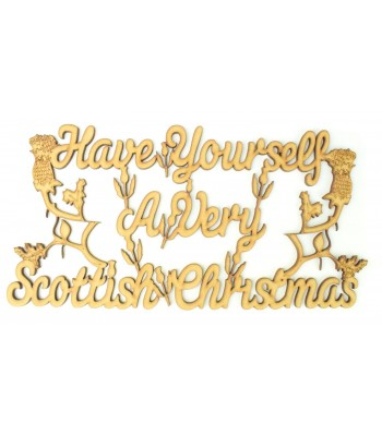 Laser Cut 'Have yourself a very Scottish Christmas' Quote Sign