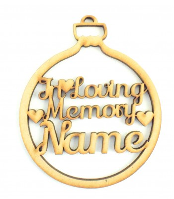 Laser Cut Personalised 'In Loving Memory' Christmas Bauble