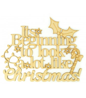 Laser cut 'Its beginning to look at lot like Christmas' Quote Sign