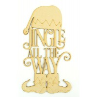 Laser cut 'Jingle All The Way' Quote Sign