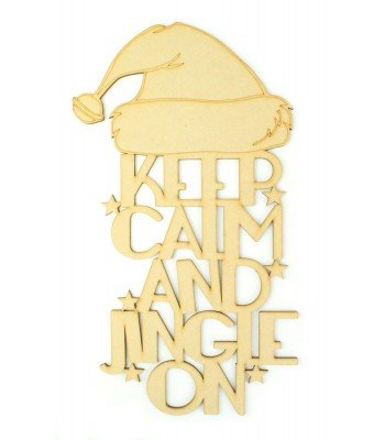 Laser cut 'Keep Calm And Jingle On' Quote Sign