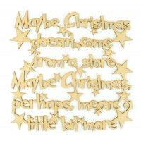 Laser cut 'Maybe Christmas doesn't come from a store, Maybe Christmas perhaps means a little bit more' Quote Sign