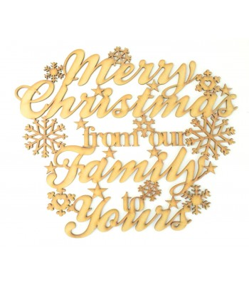 Laser cut 'Merry Christmas from our Family to Yours' Quote Sign