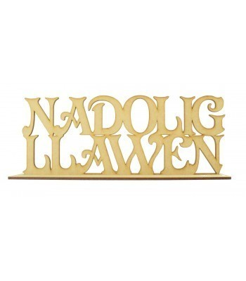 Laser cut 'Nadolig Llawen' Welsh Merry Christmas on a stand