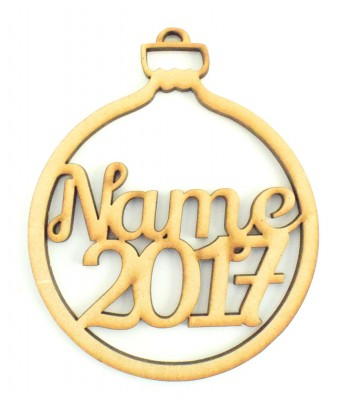 Laser Cut Personalised Bauble - Name & Year - 100mm Size