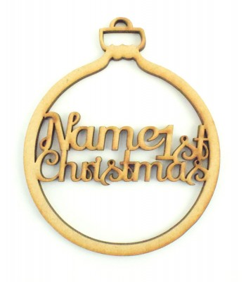 Laser Cut Personalised '1st Christmas' Bauble
