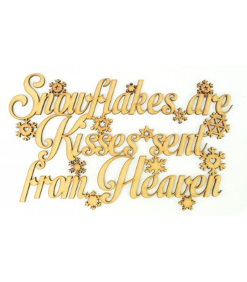 Laser cut 'Snowflakes are Kisses sent from Heaven' Quote Sign