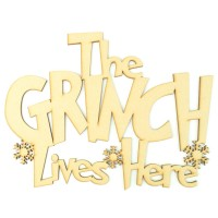 Laser cut 'The Grinch Lives Here' Quote Sign