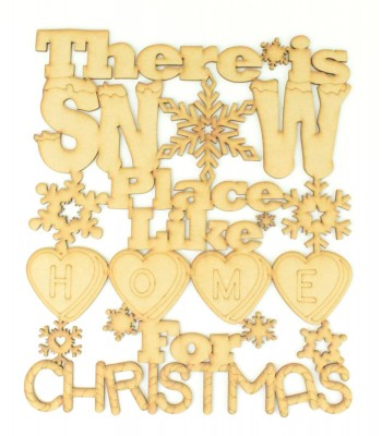 Laser cut 'There is Snow Place Like Home for Christmas' Quote Sign