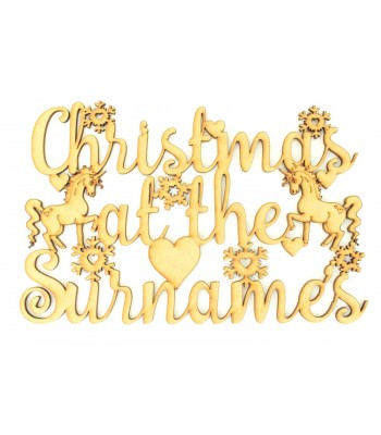 Laser Cut Personalised 'Christmas At The...' Sign with Unicorns
