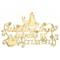 Laser cut 'Walking in a Winter Wonderland' Quote Sign