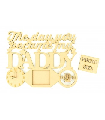 Laser Cut Personalised 'The Day You Became My Daddy' Clock, Photo Frame and Date of Birth - Star Design