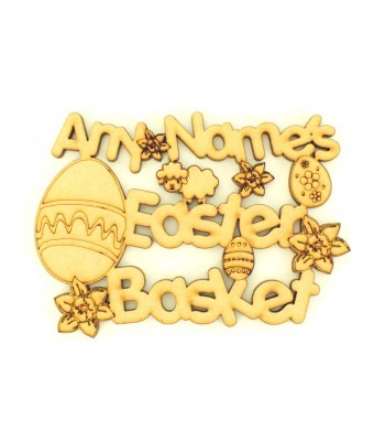 Laser Cut Personalised Small Easter Basket Sign with Easter Shapes & Flowers