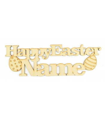 Laser Cut Personalised 'Happy Easter...' Sign