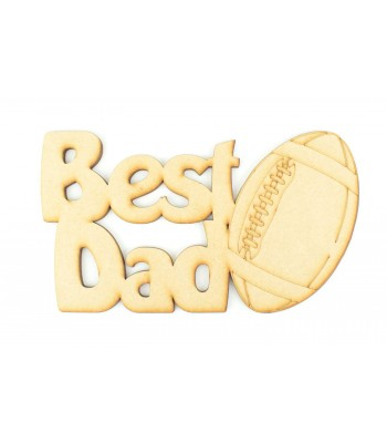 Laser Cut 'Best Dad' Sign with Rugby Ball Shape