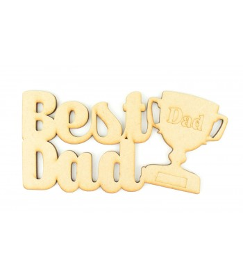 Laser Cut 'Best Dad' Sign with Trophy Shape