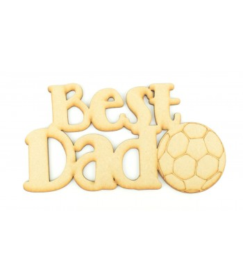 Laser Cut 'Best Dad' Sign with Football Shape