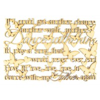 Laser Cut 'If I could get another chance, another walk, another dance...' Dance with my Father Song Lyrics
