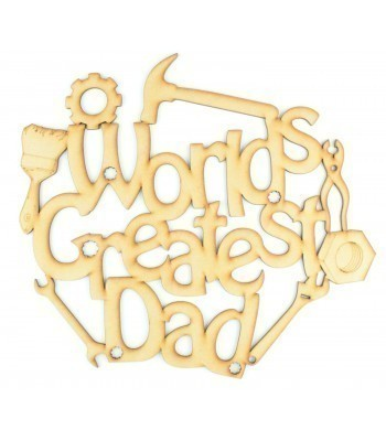 Laser Cut 'Worlds Greatest Dad' Quote Sign With Tools