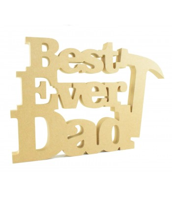 18mm Freestanding MDF 'Best Ever Dad' Joined Sign with Hammer
