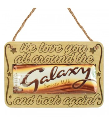 Laser Cut Oak Veneer 'We Love You All Around The Galaxy And Back Again' Hanging Chocolate Bar Holder