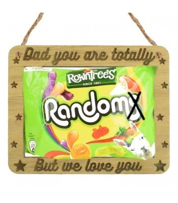 Laser Cut Oak Veneer 'Dad You Are Totally Random But We Love You' Hanging Chocolate Bar Holder