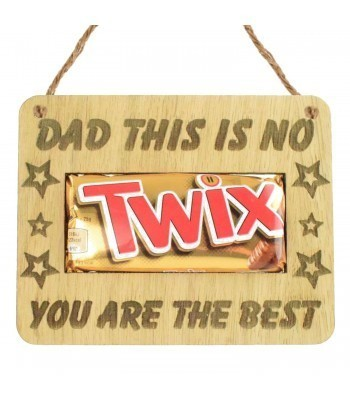 Laser Cut Oak Veneer 'Dad This Is No Twix You Are The Best' Hanging Chocolate Bar Holder