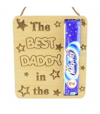 Laser Cut Oak Veneer 'The Best Daddy In The Milky Way' Hanging Chocolate Holder