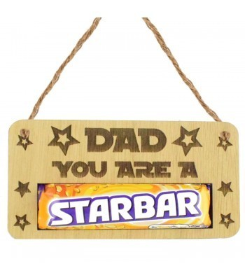 Laser Cut Oak Veneer 'Dad You Are A Star' Hanging Chocolate Bar Holder