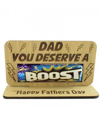 Laser Cut Oak Veneer 'Dad You Deserve A Boost' Chocolate Bar Holder On Stand