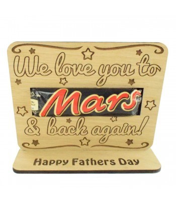 Laser Cut Oak Veneer 'We Love You To Mars And Back Again!' Chocolate Bar Holder On Stand