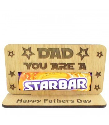 Laser Cut Oak Veneer 'Dad You Are A Star' Chocolate Bar Holder On Stand