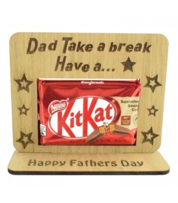 Laser Cut Oak Veneer 'Dad Take A Break Have A KitKat' Chocolate Bar Holder On Stand