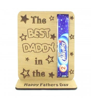 Laser Cut Oak Veneer 'The Best Daddy In The MilkyWay' Chocolate Bar Holder On Stand