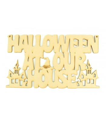 Laser Cut 'Halloween at our House' Sign with Witches Hat and Haunted Houses