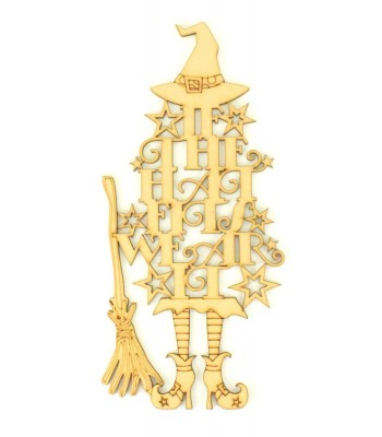 Laser Cut 'If the hat fits, wear it' Witch Design Halloween Quote