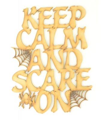 Laser Cut 'Keep Calm and Scare On' Halloween Quote