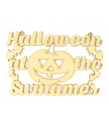 Laser Cut Personalised 'Halloween at the...' Sign with Large Pumpkin and Bats